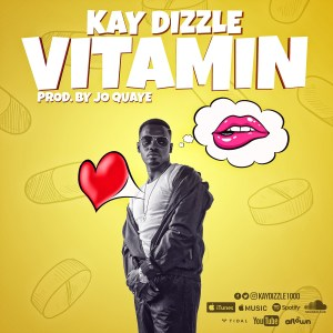 Vitamin by Kay Dizzle
