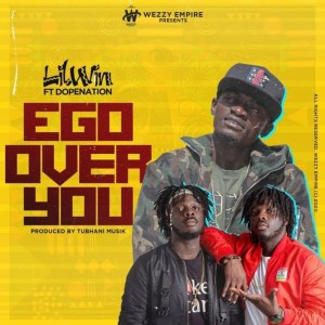 Ego Over You by Lil Win feat. DopeNation