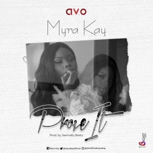 Prove It by Myra Kay
