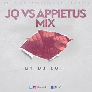 Jay Q Vrs Appietus Mix by DJ Loft