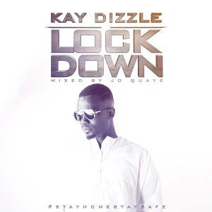 Lock Down by Kay Dizzle
