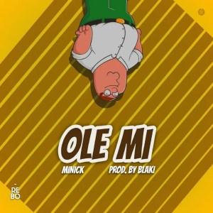 Ole Mi by Boorle Minick