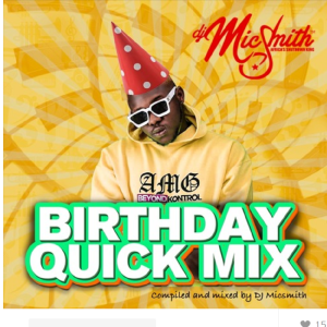 Medikal's Birthday Mix by DJ Mic Smith