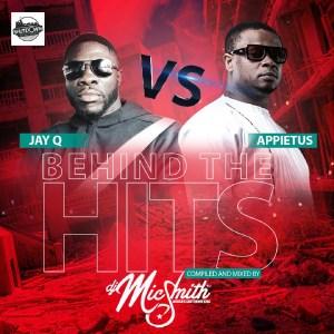Behind The Hits (Jay Q vs Appietus) by DJ Mic Smith