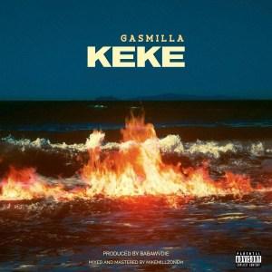 Keke by Gasmilla