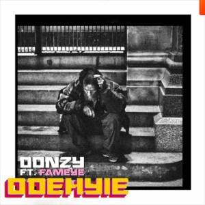 Odehyie by Donzy feat. Fameye