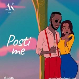 Posti Me by Akwaboah