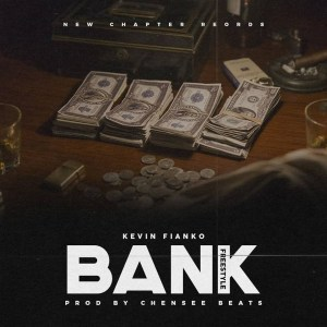 Bank Freestyle by Kevin Fianko