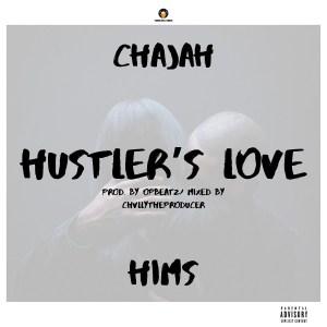Hustler's Love by ChaJah Hims