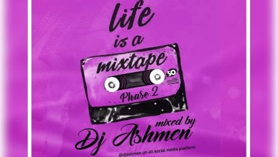 Life Is A Mixtape (Hiplife Edition) by DJ Ashmen