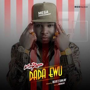 Dada Ewu by King Zumm