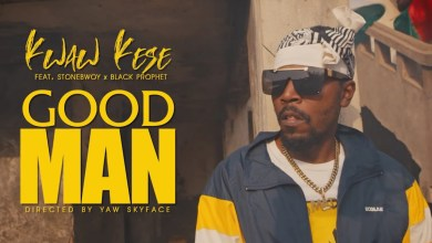 Photo of Video: Good Man by Kwaw Kese feat. Stonebwoy & Black Prophet