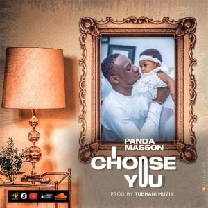I Choose You by Panda Masson