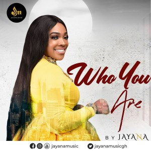 Who You Are by Jayana