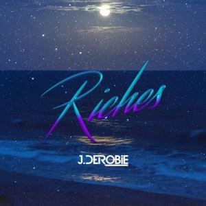 Riches by J.Derobie