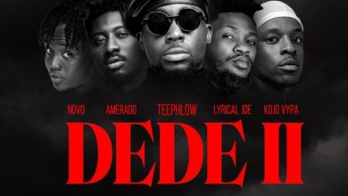 Photo of Audio: Dede 2 by TeePhlow feat. Novo, Amerado, Kojo Vypa & Lyrical Joe