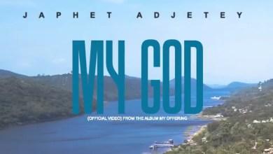 My God by Japhet Adjetey