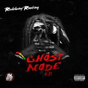 Ghost Mode EP by Rudebwoy Ranking