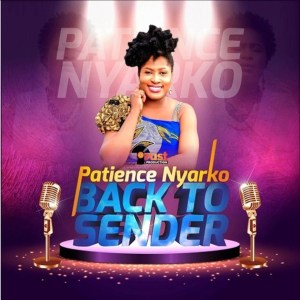 Back To Sender by Patience Nyarko