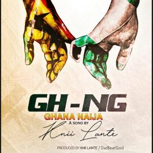 Ghana Naija by Knii Lante