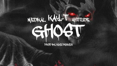 Photo of Audio: Ghost by Kay-T feat. Ahtitude & Medikal