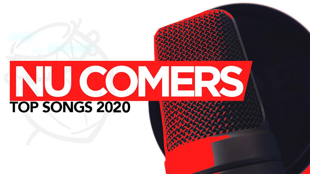 Top 2020 Ghana songs by Nu Comers