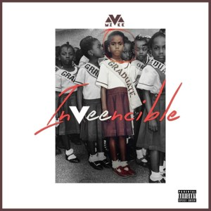 Inveencible by MzVee