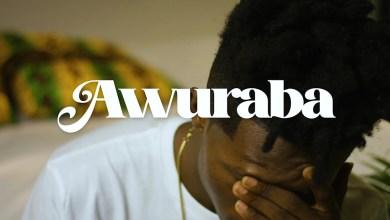 Awuraba by Strongman feat. Quamina MP & Fameye