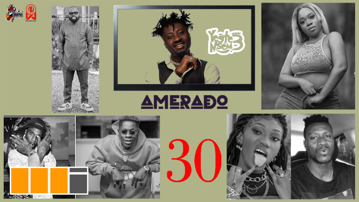 Amerado's Yeete Nsem releases its milestone EP. 30