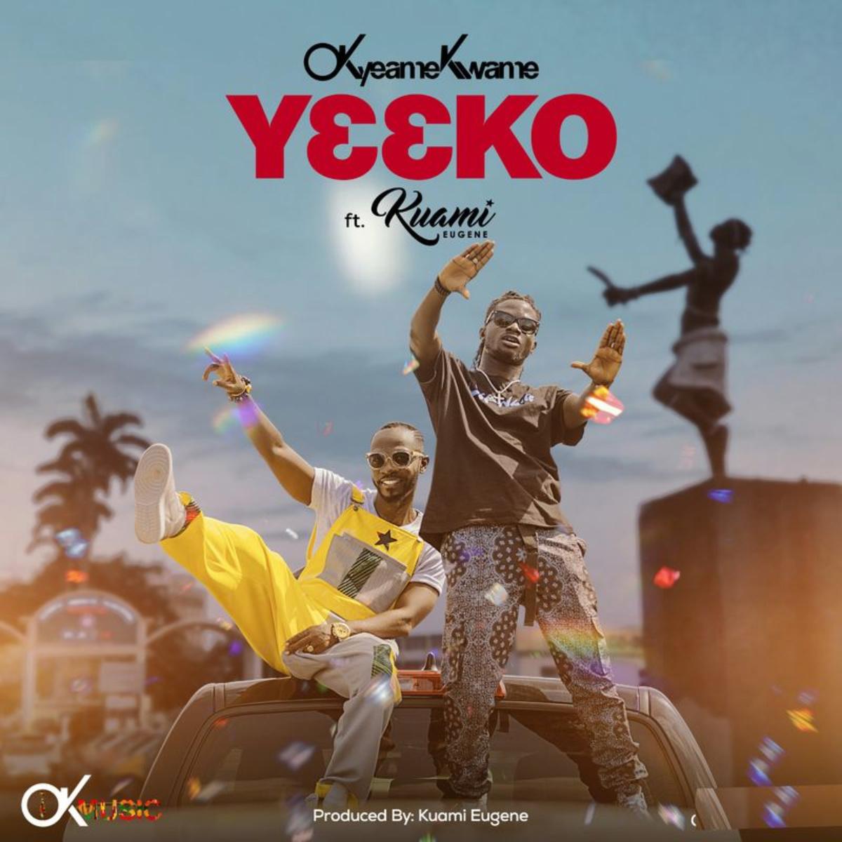 Yeeko by Okyeame Kwame feat. Kuami Eugene