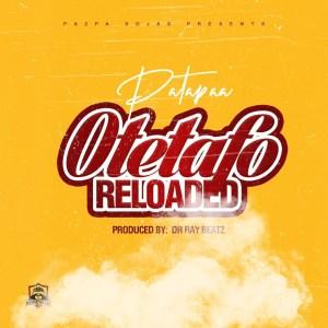 Otetafo Reloaded (Kuame Eugene Diss) by Patapaa