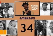 Amerado feats. Ras Nene, Mona Gucci on Yeete Nsem EP. 34