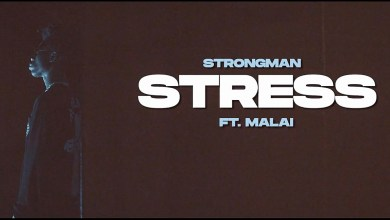 Stress by Strongman feat. Malai
