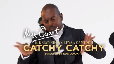 Catchy Catchy by Myx Quest, Kelvyn Boy, Efya & Camidoh