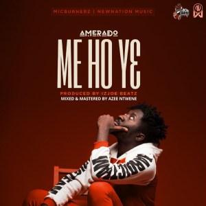 Me Ho Yɛ by Amerado