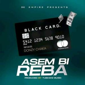 Asem Bi Reba by Donzy