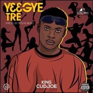 Y3 Gye Tre by King Cudjoe