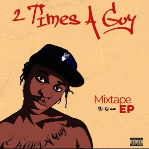 2 Times A Guy EP by Reggie