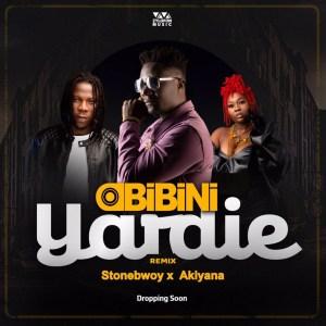 Yardie (Remix) by Obibini feat. Stonebwoy & Akiyana