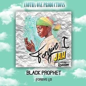 Forgive Us by Black Prophet