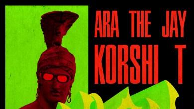 Korshi T & AraTheJay go high on new song