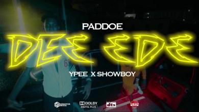 De3 Ɛdɛ by Paddoe feat. Ypee & Showboy