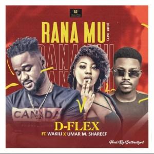Rana Mu (Our Day) by D-Flex feat. Wakili & Umar M Shareef