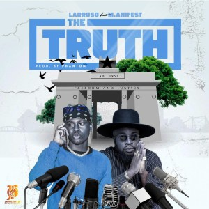 The Truth by Larruso feat. M.anifest