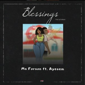 Blessings by Ms Forson feat. Ayesem