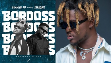 It's all about 'Bordoss' on new Quamina MP and Sarkodie joint!