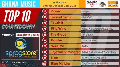 2021 Week 39: Ghana Music Top 10 Countdown