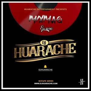 MixMag [Episode One] by DJ Huarache