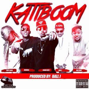 Katiboom by Kwaw Kese feat. Pappy Kojo, Yaa Pono, Medikal & Ball J
