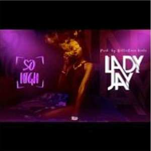 So High by Lady Jay